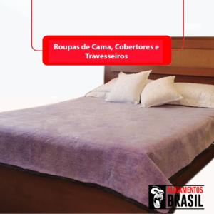 Roupas de Cama, Cobertores e Travesseiros